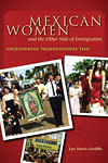 Mexican Women and the Other Side of Immigration: Engendering Transnational Ties cover