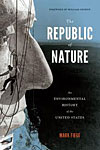 The Republic of Nature: An Environmental History of the United States cover