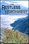 The Restless Northwest