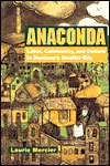 Anaconda: Labor, Community and Culture in Montana's Smelter City