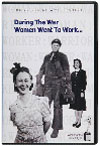 Cover - During the War Women Went to Work