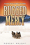 Cover of Rugged Mercy: A Country Doctor in Idaho's Sun Valley