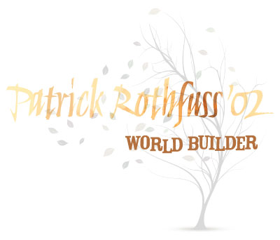 Patrick Rothfuss '02--World Builder