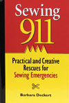 Sewing 911: Practical and Creative Rescues for Sewing Emergencies