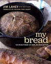 Cover of My Bread: The  Revolutionary No-Work, No-Knead Method